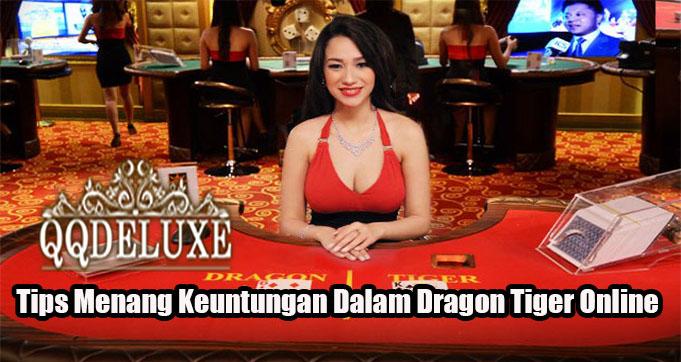 Tips Menang Keuntungan Dalam Dragon Tiger Online